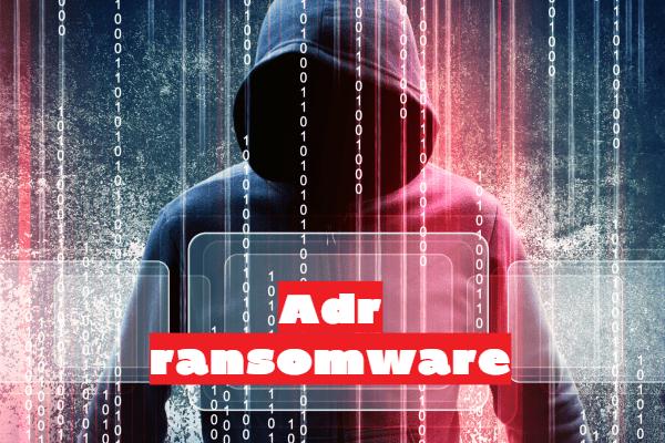 remove Adr ransomware