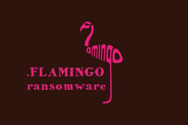 remover FLAMINGO ransomware