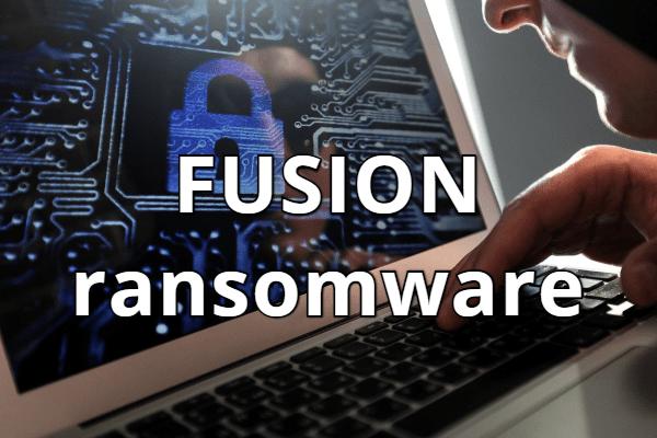 remove FUSION ransomware