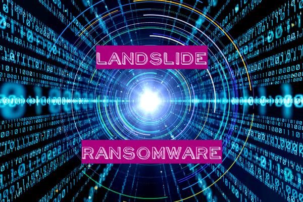 remove LandSlide ransomware