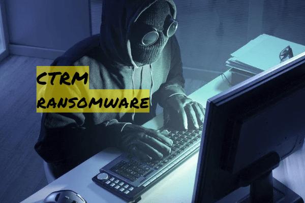 remove CTRM ransomware