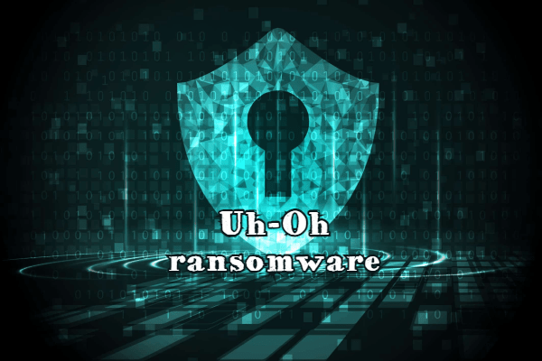 remove Uh-Oh ransomware