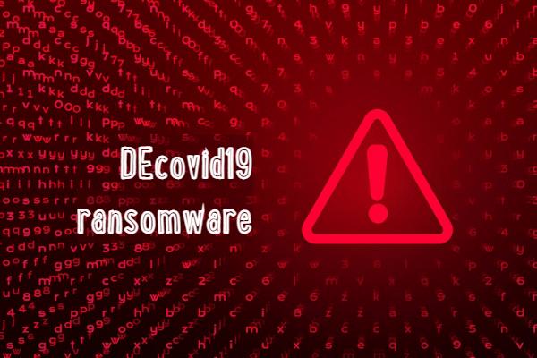 remove DEcovid19 ransomware