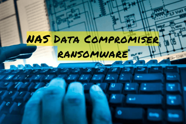 remove NAS Data Compromiser ransomware