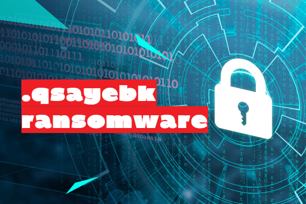remove Qsayebk ransomware